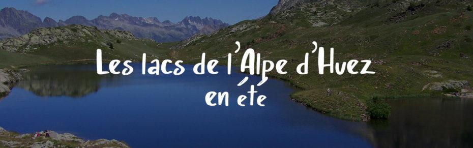 La boucle des Lacs de l'Alpe d'Huez en été